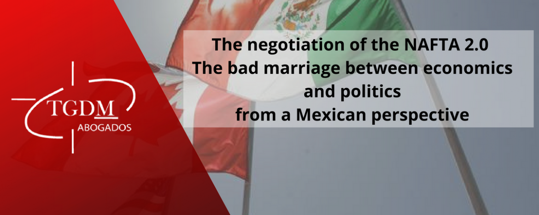 The negotiation of the NAFTA 2.0